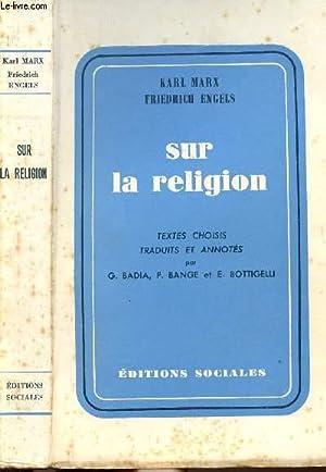 SUR LA RELIGION: MARX KARL ET