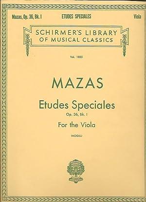 Etudes Speciales for Viola: Op. 36, Bk.: Mazas, J. F.;