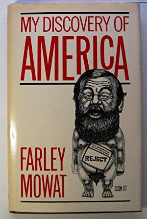 My Discovery of America [Oct 01, 1985]: Mowat, Farley