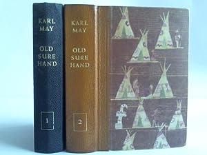 Old Surehand. Reiseerzählungen. 2 Bände: May, Karl