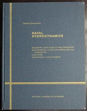 Naval Hydrodynamics: 12th: Symposium Proceedings: Carrier, George F.