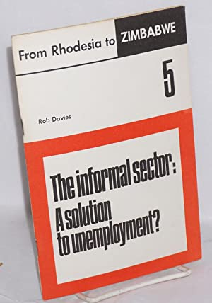 The informal sector: a solution to unemployment