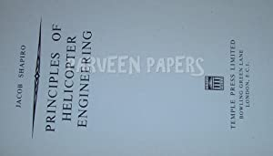 Principles of Helicopter Engineering.: Shapiro, Jacob.
