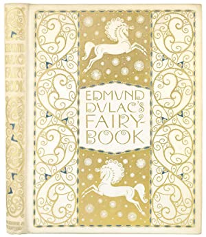 Edmund Dulac's Fairy Book. Fairy Tales of The Allied Nations.