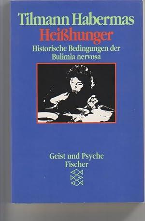 Bild des Verkäufers für Heisshunger: historische Bedingungen der Bulimia nervosa. Fischer 42330 Geist und Psyche zum Verkauf von Elops e.V. Offene Hände