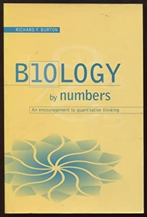 Biology by Numbers ; An Encouragement to Quantitative Thinking An Encouragement to Quantitative T...