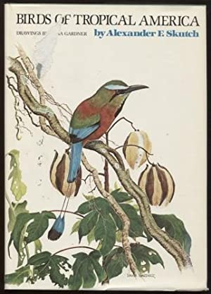 Birds of Tropical America ; Corrie Herring Hooks Series