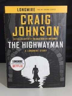 THE HIGHWAYMAN : A Longmire Story