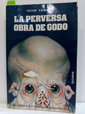 LA PERVERSA OBRA DE GODO: ZALBIDEA, VICTOR