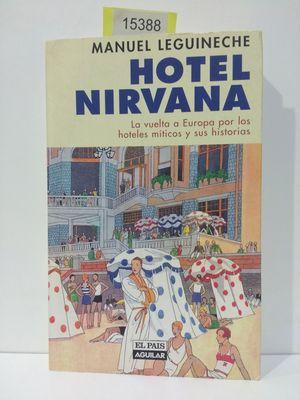HOTEL NIRVANA: LEGUINECHE BOLLAR, MANUEL