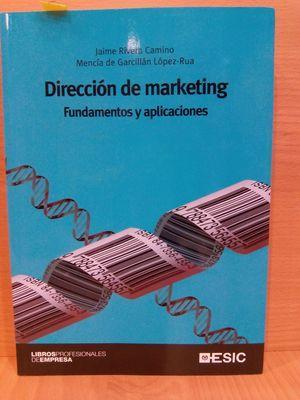 DIRECCIÓN DE MARKETING FUNDAMENTOS Y APLICACIONES: RIVERA CAMINO, JAIME;
