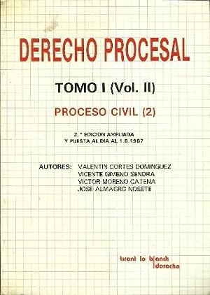 Derecho Procesal (Tomo I. Volumen II). Proceso: Almagro Nosete, Jose.