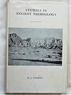 STUDIES IN ANCIENT TECHNOLOGY Volume VII: FORBES, R.J.