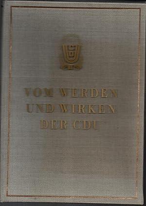 Vom Werden und Wirken der Christlich-demokratischen Union. Ein Bildbericht.