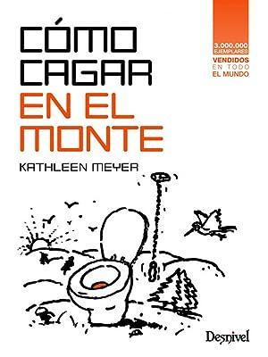 Cómo cagar en el monte: Meyer, Katheen