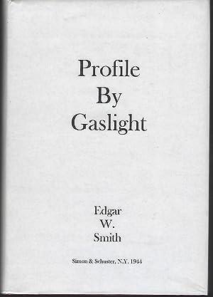 Profile By Gaslight: An Irregular Reader About: Smith, Edgar W.