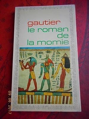 Le roman de la momie - Chronologie: Theophile Gautier