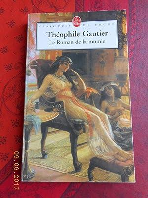 Le roman de la momie: Theophile Gautier