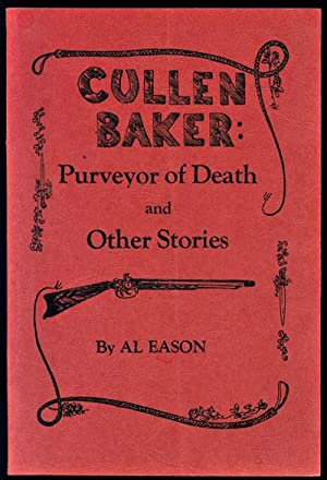 Cullen Baker: Purveyor of Death and Other Stories