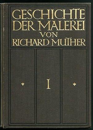Geschichte der Malerei - Band 1: Italien bis zum Ende der Renaissance: Muther, Richter