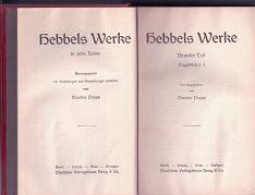 Hebbels Werke in zehn Teilen.: Hebbel, Friedrich und Theodor Poppe (Hg.):