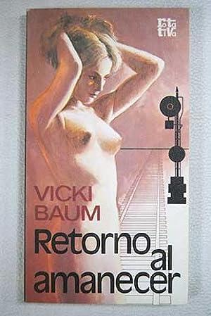 Retorno al amanecer: Baum, Vicki