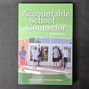 The Accountable School Counselor, Second Edition