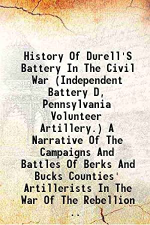 History Of Durell'S Battery In The Civil: Cuffel, Charles A