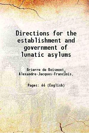 Directions for the establishment and government of: Brierre de Boismont,