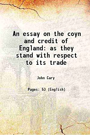 An essay on the coyn and credit: John Cary