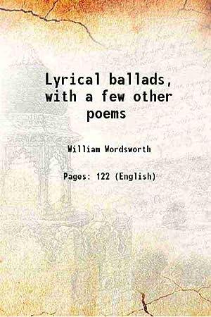 Lyrical ballads with a few other poems: William Wordsworth