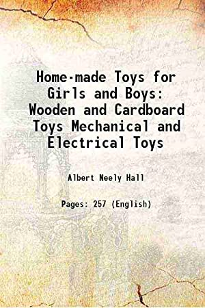 Home-made Toys for Girls and Boys Wooden: Albert Neely Hall