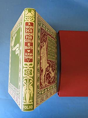 Wonder Book for Girls and Boys: Nathaniel Hawthorne: Illustrated