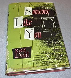Someone Like You (1st Edition): Roald Dahl