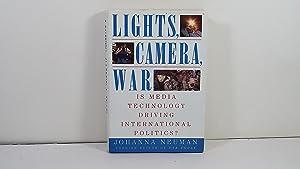 Lights, Camera, War: Is Media Technology Driving: Johanna Neuman