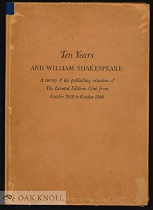 TEN YEARS AND WILLIAM SHAKESPEARE, A SURVEY