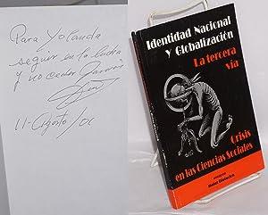 Identidad nacional y globalizacion: La tercera via,: Dieterich, Hans