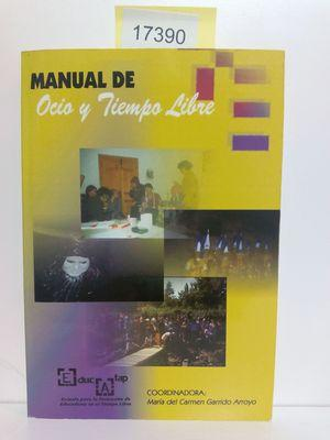 MANUAL DE OCIO Y TIEMPO LIBRE: GARRIDO ARROYO, MARÍA