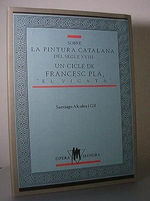 SOBRE LA PINTURA CATALANA DEL SEGLE XVIII.: ALCOLEA i GIL,