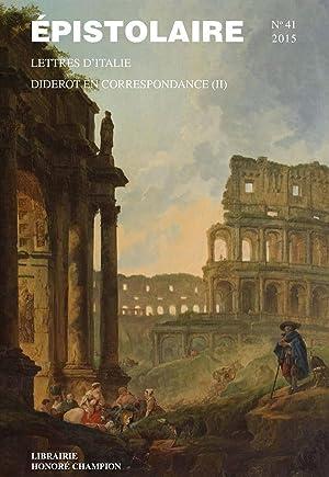 Revue De L'Aire N.41 - Diderot En Correspondance T.2 - Lettres D'Italie: Revue De L'Aire