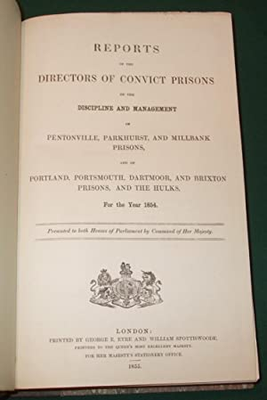 Reports of the Directors of Convict Prisons on the Discipline and Management of Pentonville, ...