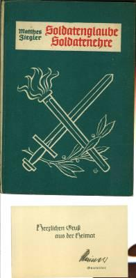 Soldatenglaube, Soldatenehre. Ein deutsches Brevier für Hitler-Soldaten.: Ziegler, Matthes: