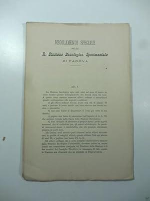 Regolamento speciale della R. Stazione Bacologica Sperimentale di Padova: Anonimo
