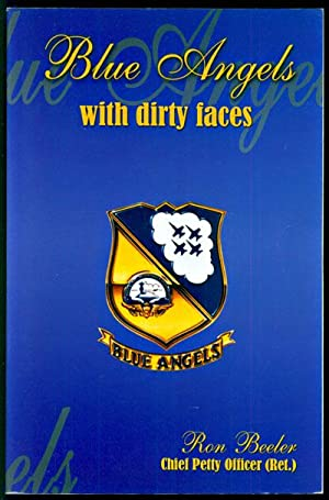 Blue Angels With Dirty Faces: Beeler, Ron