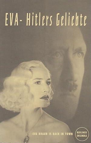 EVA - Hitlers Geliebte. Uraufführung. Spielzeit 1996.: Berliner Ensemble. Stefan