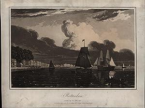Rotterdam. - Original-Aquatinta,Published May 1. 1807, by R. Phillips. No. 6 Bridge Street, ...
