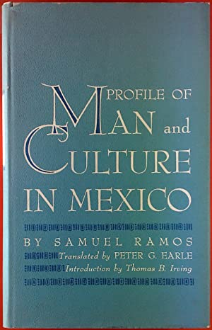 Profile of Man and Culture in Mexico.: Samuel Ramos
