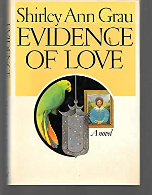 Evidence Of Love: Shirley Ann Grau
