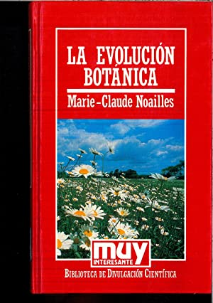 LA EVOLUCION BOTANICA: MARIE-CLAUDE NOAILLES