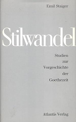 Stilwandel. Studien zur Vorgeschichte der Goethezeit: Staiger, Emil